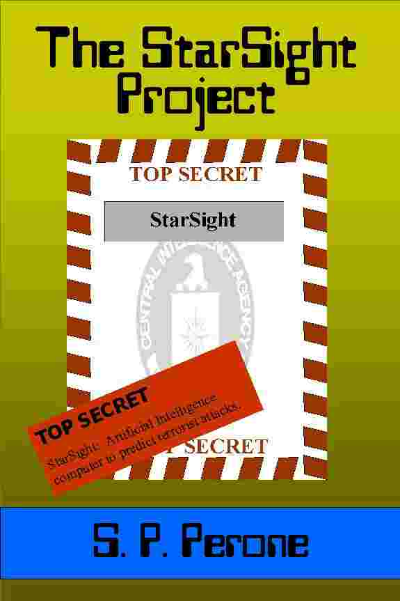StarSight Project; counter-terrorist thriller; S. P. Perone